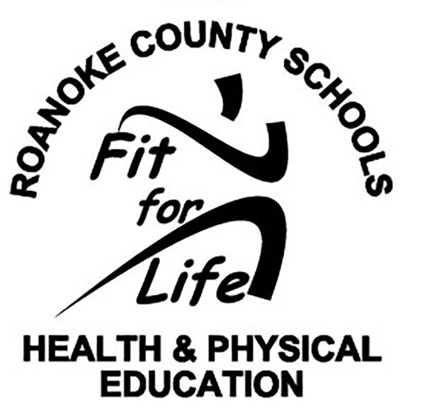 Roanoke County Public Schools Health and Physical Education - Fit for Life