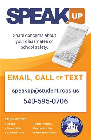 Speak up announcement image. Click for more information about sharing concerns about classmates or school safety.